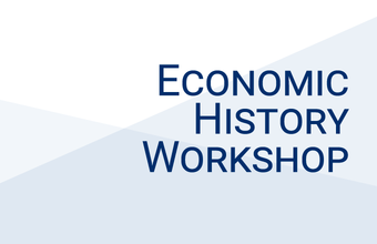 Economic History Workshop