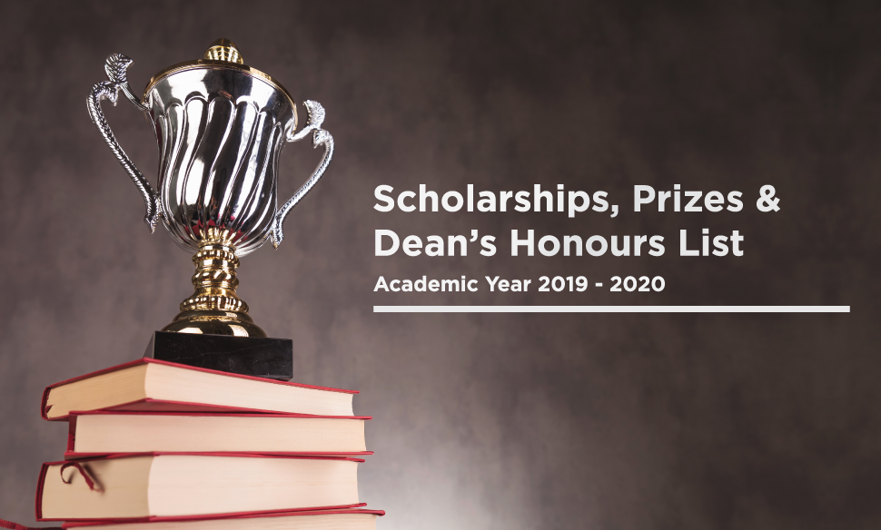 Scholarships, Prizes and Dean's Honours List - Academic Year 2019-2020